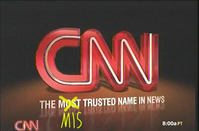 CNN - the mis trusted name in news