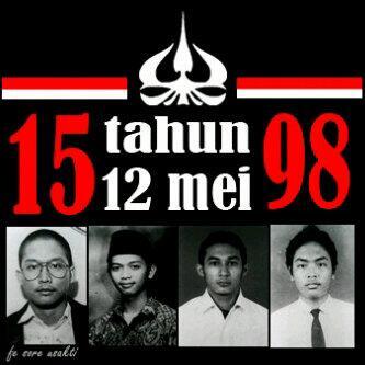"""PAHLAWAN REFORMASI KAMI TIDAK AKAN LUPA 12 MEI 1998 TRAGEDI TRISAKTI """"kami di bunuh bangsa sendiri"""" pic.twitter.com/s9v0QDD89t"""