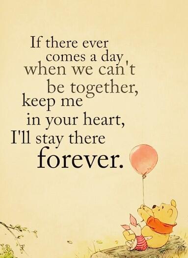 もし一緒にいれない日が来たら、僕を心の中に置いておいてね、ずっとそこに居るからさ。【くまのプーさん】pic.twitter.com/zUsRejCRVk