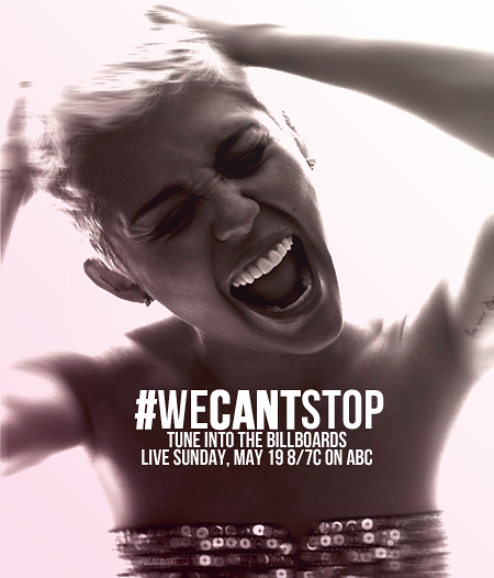 we can't stop, #wecantstop, billboard music awards,