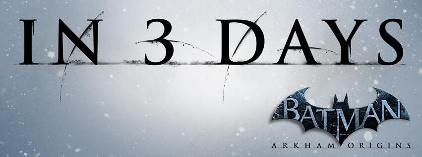 Batman: Arkham Origins Full Length trailer in 3 days
