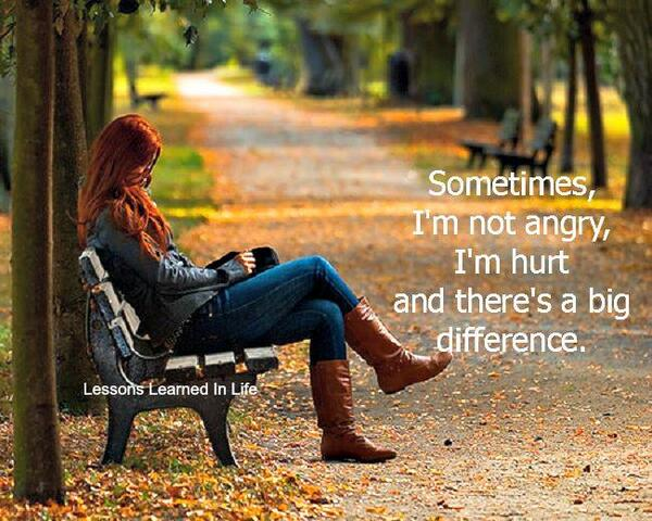 Lessonslearnedinlife On Twitter Sometimes Im Not Angry Im Hurt
