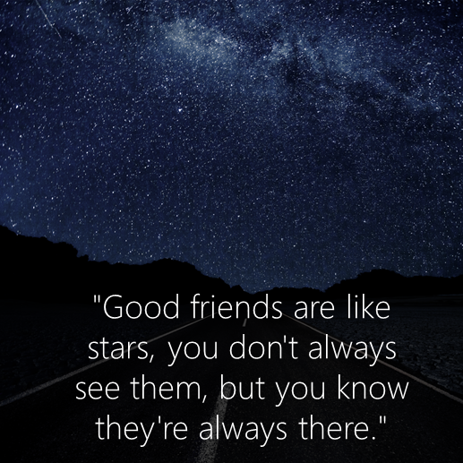 """Friendship Quotes Always There For You: Skype On Twitter: """"""""Good Friends Are Like Stars, You Don't"""