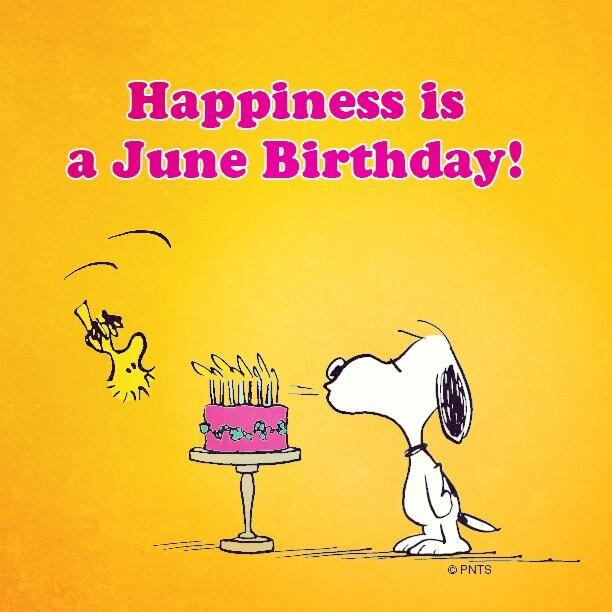 """PEANUTS On Twitter: """"Happiness Is A June Birthday! :) Http"""
