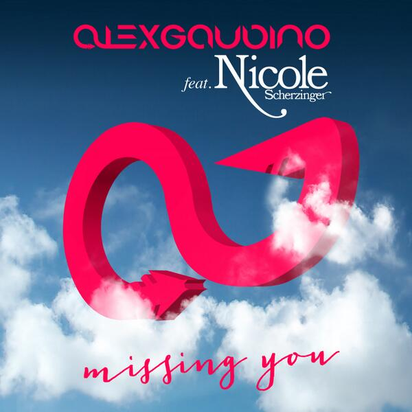 Single [Alex Gaudino feat. Nicole Scherzinger] >> Missing You BNIc4O5CUAAUBH6