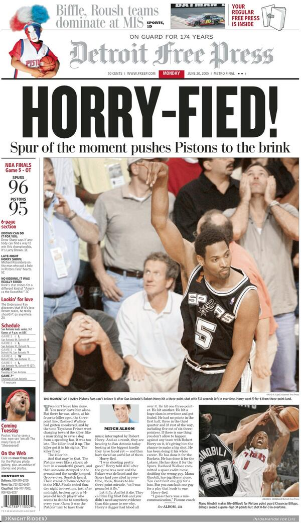 (1/2) The @freep archives/6-20-05 front page/NBA finals vs. #Spurs, gm5: #PISTONS HORRY-FIED. @freepsports pic.twitter.com/Q8EUwB7Hv6