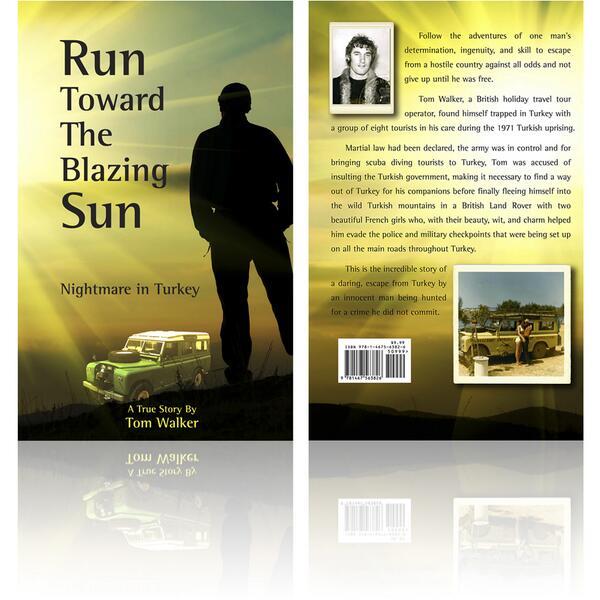 Run Toward the Blazing Sun - Nightmare in Turkey