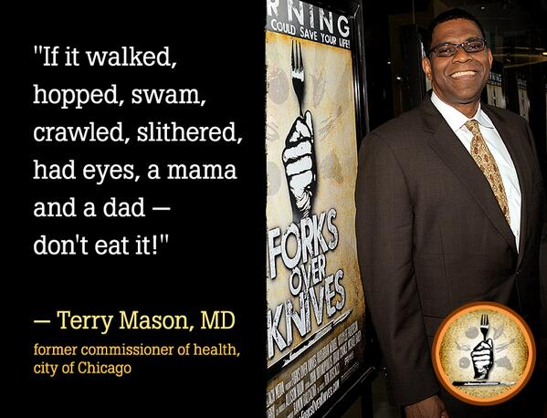 Forks Over Knives On Twitter One Of Dr Terry Mason's Popular Delectable Mason Quotes