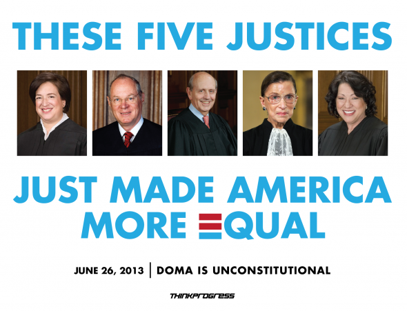 These 5 Justices just made America more equal pic.twitter.com/FTlsaBqtzl #DOMA