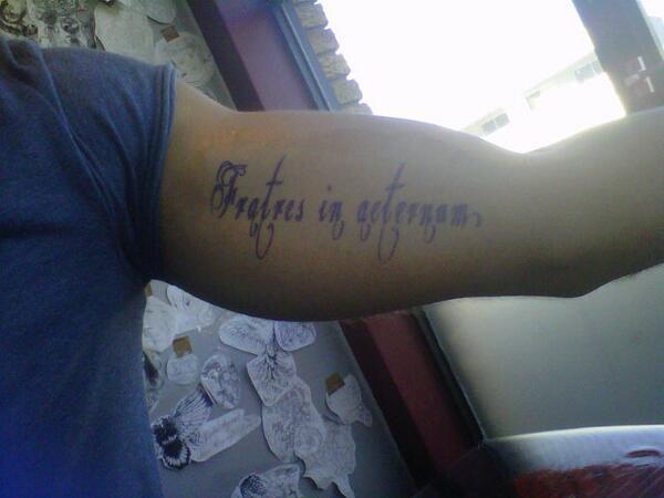 Richard Wollboldt On Twitter My Tattoo D Fratres In Aeternum