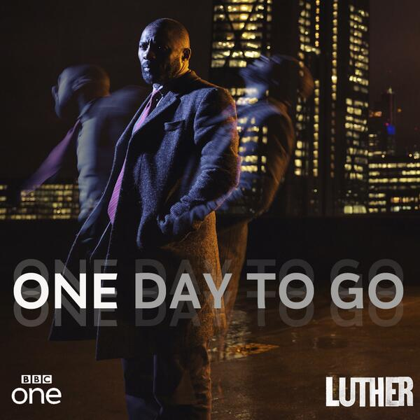 We're so close! Only 1 day left until #LUTHER series 3! 2/7/13 9pm @BBCOne. Please RT if you're excited as we are! http://t.co/4p8lU7hnMh