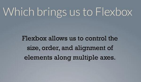 What can #CSS Flexbox do? Control size, order and alignment of elements. #CSSSummit pic.twitter.com/FRlk4rARqg