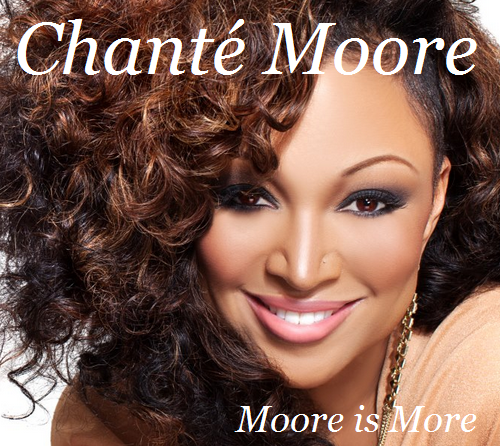 chante moore, moore is more