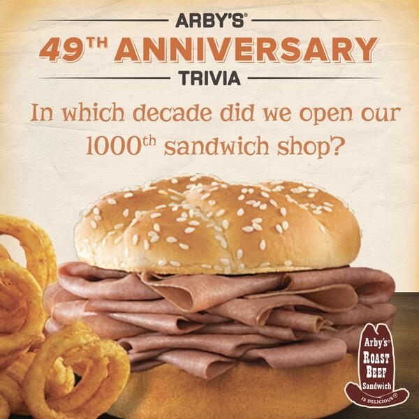 arby s on twitter 49th anniversary trivia round 2 tweet back w