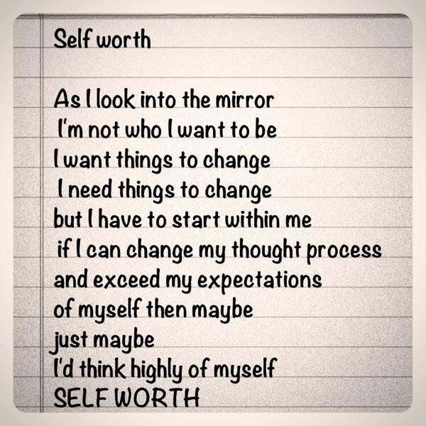 poem about self Say this little rhyme to yourself three times, three times a day, (while looking in a mirror is best):  do you have a confidence poem you love.