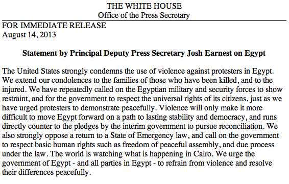 """The United States strongly condemns the use of violence against protesters in #Egypt."" http://at.wh.gov/nVza6, http://pic.twitter.com/UwGlUU52BJ"