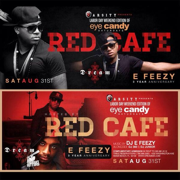 TONIGHT @ DREAM  @RedCafe Hosts #LaborDayWeekend Edition of the #1 Sat Party in Miami  @DJEFEEZY 3yr Anniversary   http://t.co/D7kzi9rDp1 1