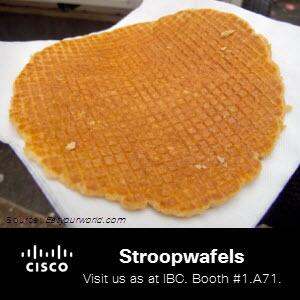 While you're in Amsterdam for #IBCshow , try stroopwafels, a syrup waffle, first made during the 18th century. http://twitter.com/CiscoSPVideo/status/374569924334997504/photo/1