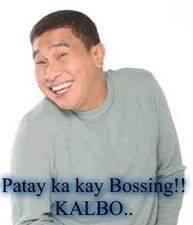 WALLY BAYOLA ... patay ka kay bossing KALBO. hhaha http://twitter.com/sarmientovhin02/status/374755641908150272/photo/1