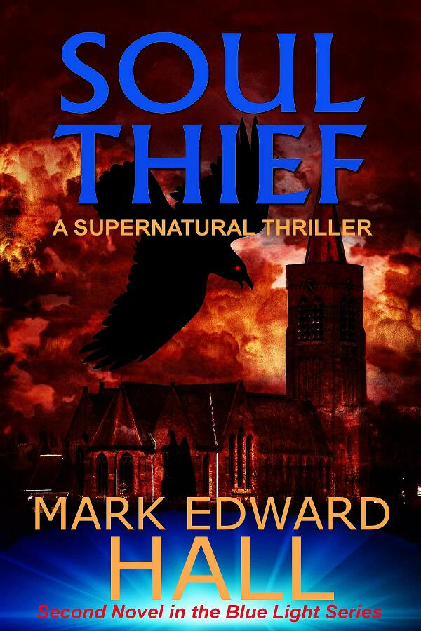 Cover for my new novel, Soul Thief, second book in the Blue Light Series. Ebook version available next week. http://t.co/8jD9Wz7x4P