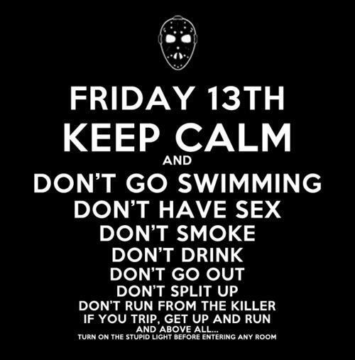 Love Quotes On Twitter Fridaythe13th Who Needs Friday The 13th