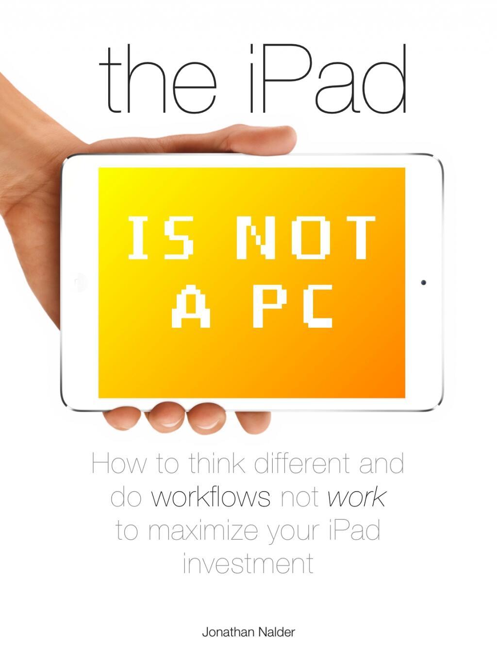 Twitter / jnxyz: On the iPad, you do workflows, ...