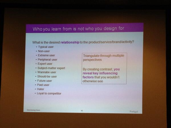 Great point by @steveportigal: Who you learn from is not who you design for. #dontwingit #lauxmeetup http://twitter.com/pkspark/status/380894500203155456/photo/1