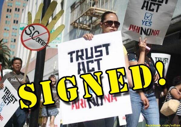 TRUST Act Signed