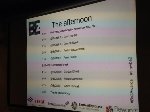 #be2awards Agenda for #be2talks with awards in between http://twitter.com/SuButcher/status/382849824875241473/photo/1