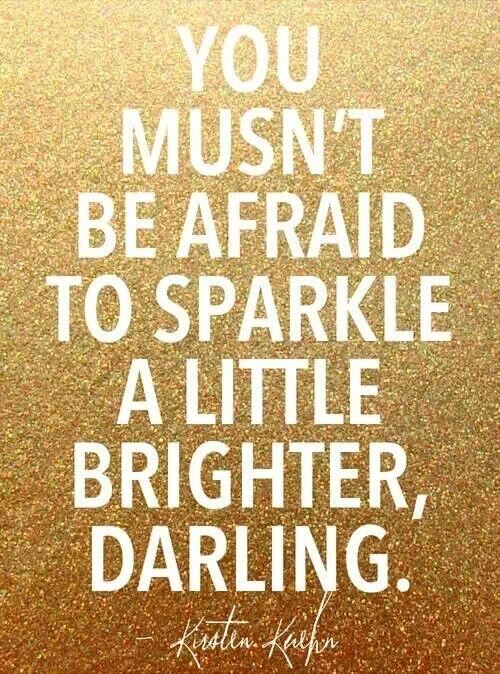 &quot;You mustn&#39;t be afraid to #SPARKLE a little brighter, Darling!&quot; ~Kirsten Kuehn <br>http://pic.twitter.com/di0QDNhkQh @idatdpf #JoYTrain