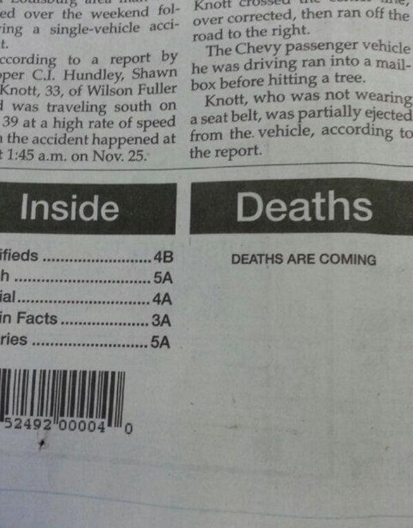 Worrying Obituary Column Of The Day http://t.co/X8jgmEVXys