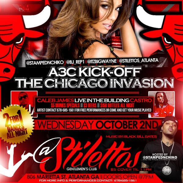 #ChicagoInvades #ATL #2NIGHT @StilettosATL 2for1Dances $5 Drinks $5 Entry ARTIST COME GET YOUR MUSIC PLAYED FOR FREE!