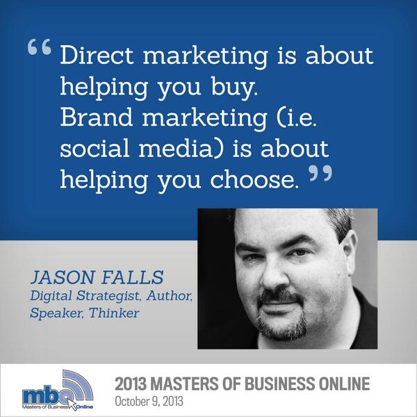 Social media is about helping your customer choose - @jasonfalls