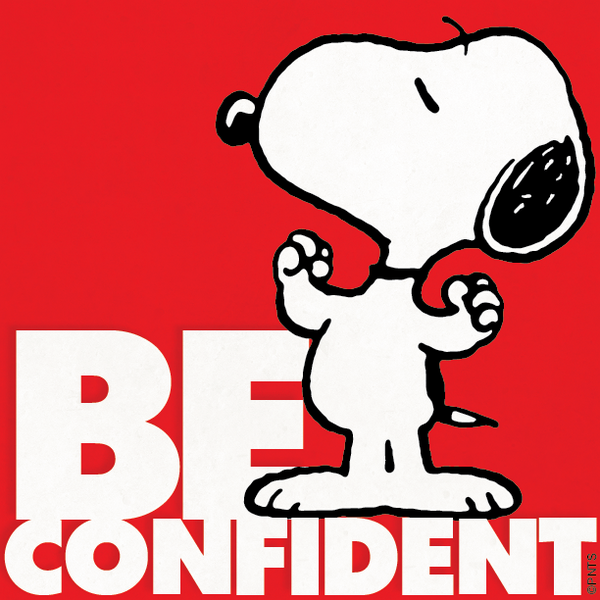 """Confidence Quotes On Twitter: PEANUTS On Twitter: """"Be Confident. Http://t.co/9GAhXZ35Ou"""""""
