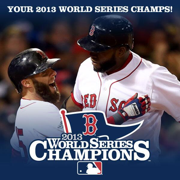 YOUR RED SOX ARE WORLD SERIES CHAMPS!! http://t.co/jCrRSs4IxB