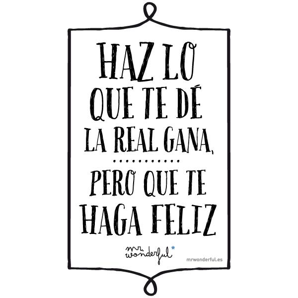 Mr Wonderful On Twitter Haz Lo Que Te D La Real Gana