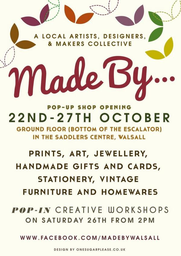 Walsall friends @MadeByWalsall Pop-Up Shop opens today in the Saddler Centre..only there until Sunday http://t.co/uI9uRgrzUR""