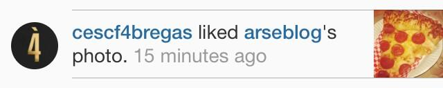 Ex Gunner Cesc Fabregas liked a picture of pizza put on Instagram by Arseblog