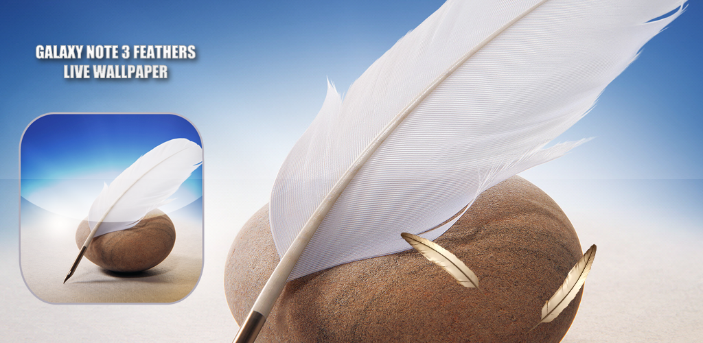 Free:Galaxy Note 3 Feathers Live Wallpaper