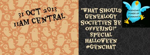 Thumbnail for Halloween #genchat: What Should Genealogy Societies Offer?