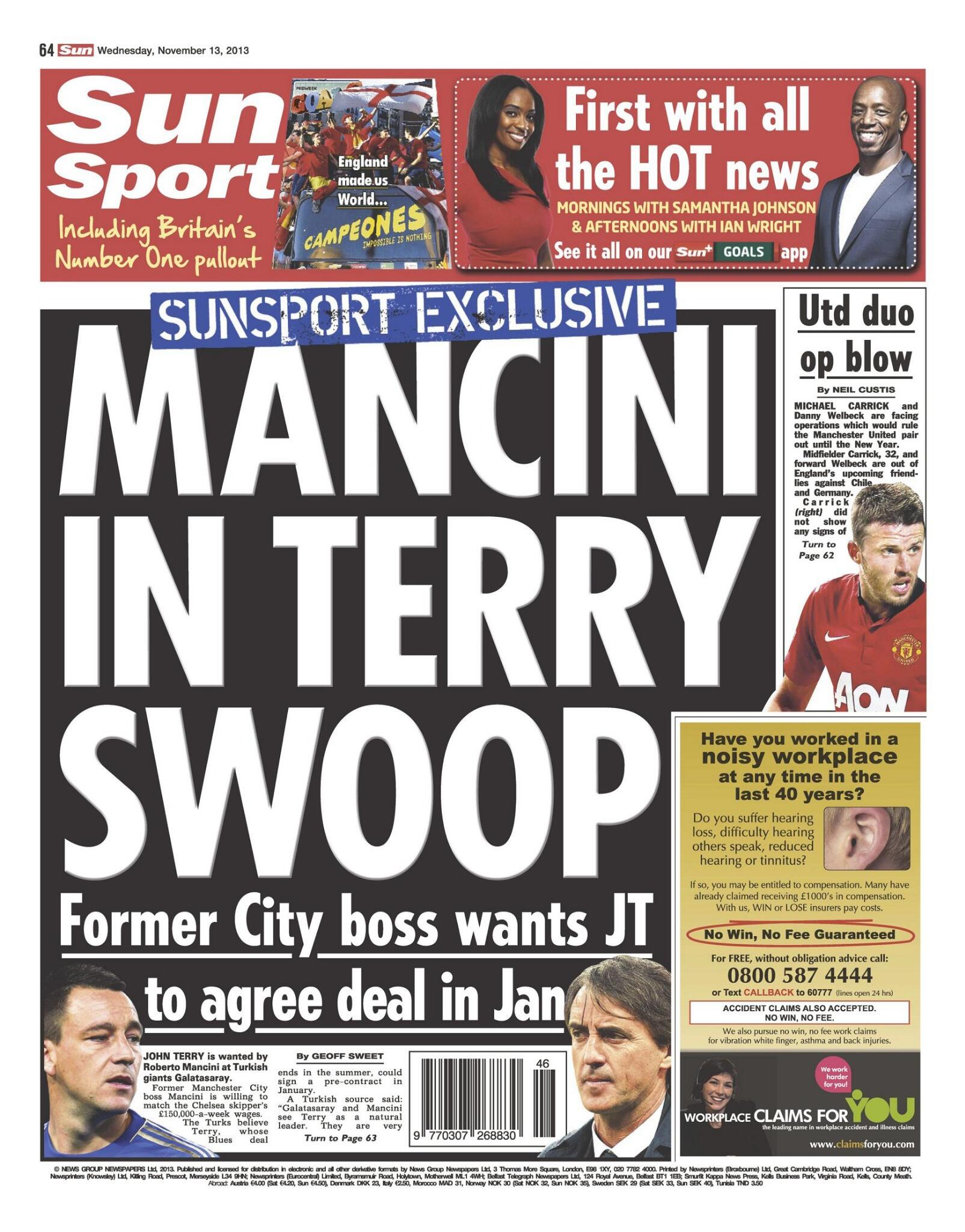 Chelsea captain John Terry may agree a deal to join Roberto Mancinis Galatasaray in January [Sun]