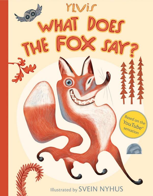 What Does the Fox Say is now a book!  Coming to a bookstore near you in North America and the UK on Dec 10! - Admin http://t.co/oVE1YVSOex