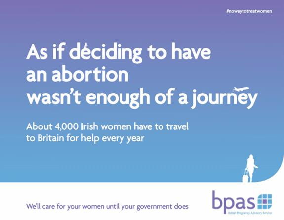 @bpas1968's ad today in @IrishTimes to remind Irish govt forcing women to travel abroad for abortion is #nowaytotreatwomen