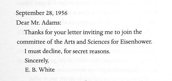 Letters Of Note On Twitter E B White Declining An Invitation