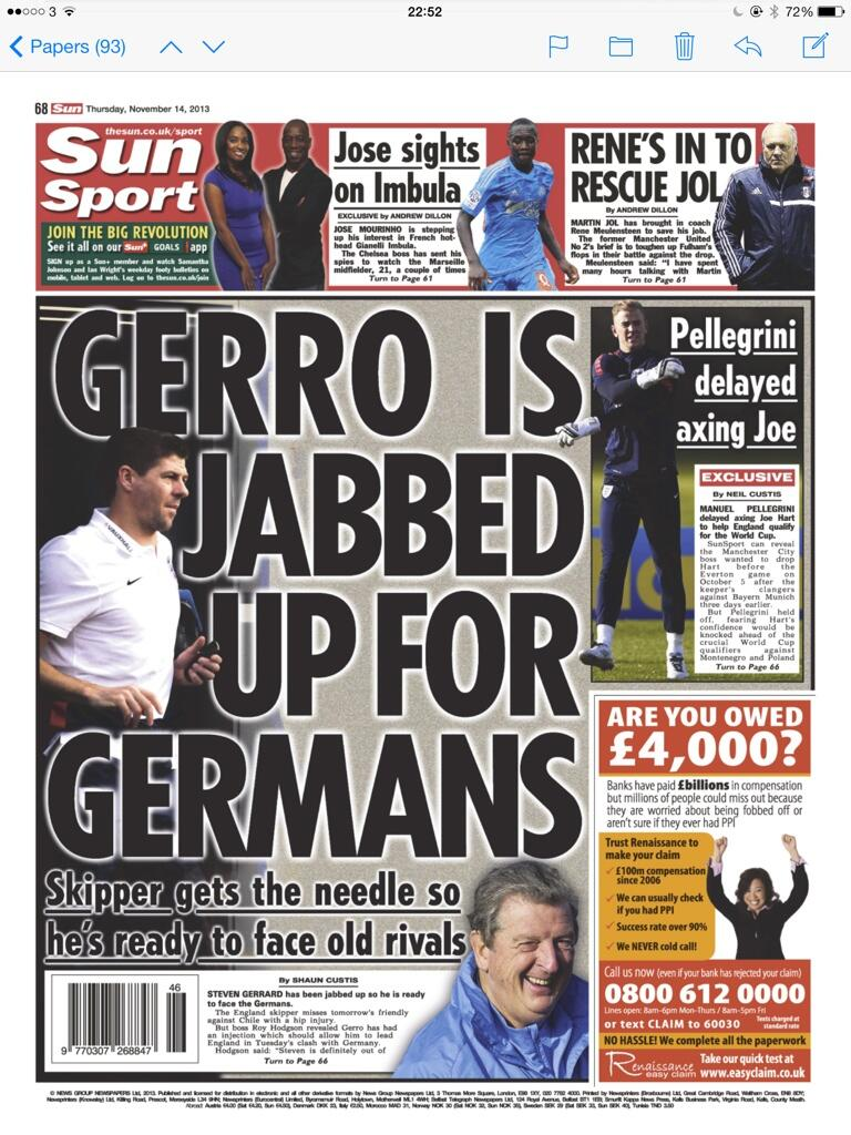 Liverpools Steven Gerrard taking injections in order to be fit to captain England v Germany [Sun, Mirror & Mail]