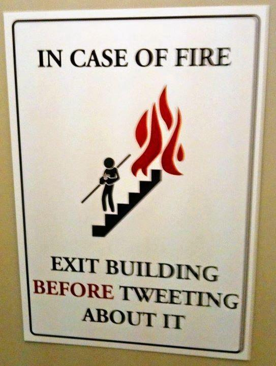 Exit. Then tweet about it. The new safety message. http://t.co/WLWSvQRQ45