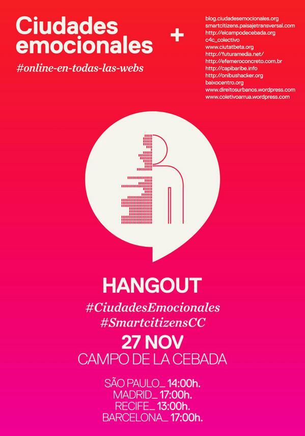 Participa en el hangout de #SmartcitizensCC y #CiudadesEmocionales este 27N a ls17h en @campodecebada http://t.co/Tj28gKRZdJ