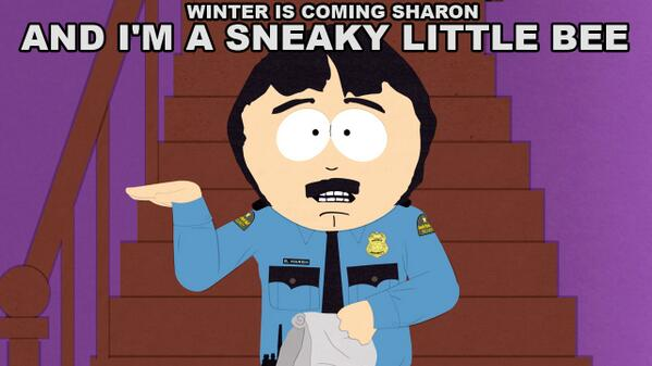 South Park On Twitter Winter Is Coming Sharon And Im A Sneaky