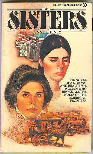 "Cover of Lynne Cheney's novel, Sisters, in which 2 women ""ate of the fruit and knew themselves as they truly were."" ! http://t.co/SslBRpok8E"