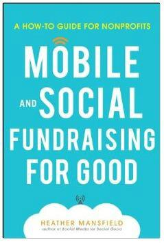 "Read more tips in @nonprofitorgs new book ""Mobile and Social Fundraising"":  http://t.co/W7A6KqZSlm …  #MStech4goodNZ http://t.co/Ql5ERy5h0k"